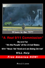 A Real 9/11 Commissions Will Help Free America Now!