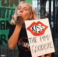 Kiss the Pimp Good Bye